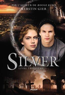 Couverture du livre : Silver, Tome 3