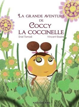 Couverture du livre : La grande aventure de Coccy La coccinelle