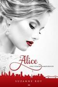 Alice, Tome 1 : Une femme amoureuse