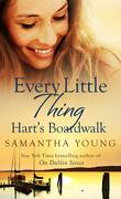 Hart's Boardwalk, Tome 2 : Every Little Thing
