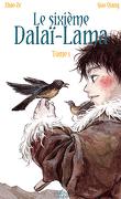 Le Sixième Dalaï-lama, Tome 1