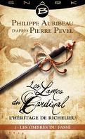 Les Lames du Cardinal : L'héritage de Richelieu, Episode 1 : Les Ombres du passé