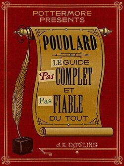 Couverture de Poudlard : Le Guide Pas complet et Pas fiable du tout