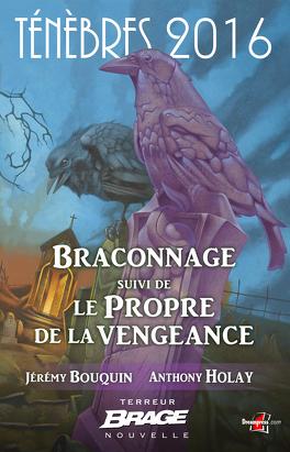 Couverture du livre : Braconnage, suivi de Le Propre de la vengeance