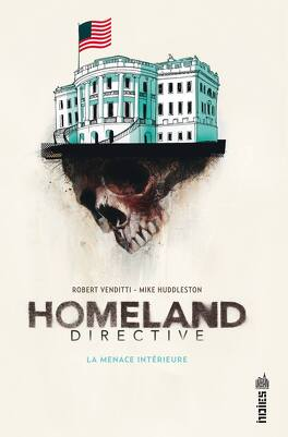 Couverture du livre : Homeland Directive : La menace interieur