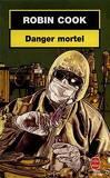 Danger mortel