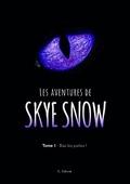 Les Aventures de Skye Snow, Tome 1 : Bas les pattes !