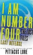 Lorien Legacies: The Lost Files #14: Last Defense