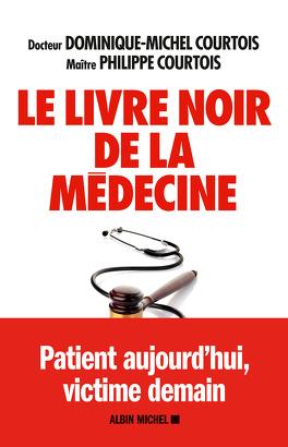 Couverture du livre : Le livre noir de la médecine