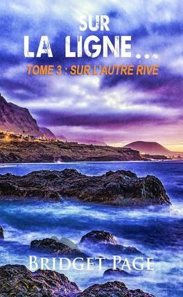 Couverture du livre : Sur la ligne, Tome 3 : Sur l'autre rive