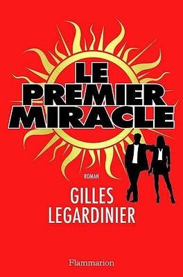 Couverture du livre : Le Premier Miracle
