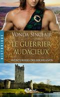 Aventuriers des Highlands, Tome 4 : Le Guerrier Audacieux