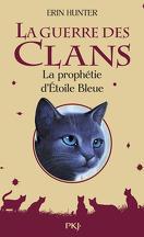 La Guerre des Clans, HS n°2 : La Prophétie d'Étoile Bleue