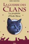 couverture La Guerre des Clans, HS n°2 : La Prophétie d'Étoile Bleue