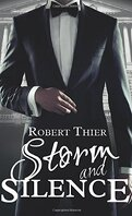 Storm and Silence, Tome 1