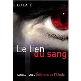 Couverture du livre : Le Lien du Sang, Tome 1