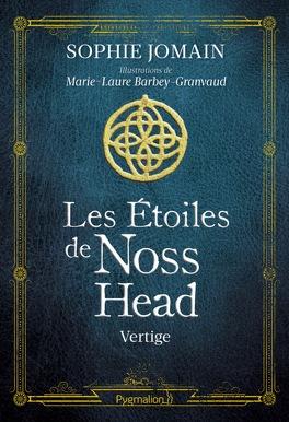 Couverture du livre : Les étoiles de Noss Head, Tome 1 : Vertige (Edition Illustrée)
