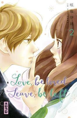 Couverture du livre : Love, be loved, Leave, be left, Tome 2