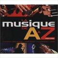 La musique de A à Z : Chanson française, pop, rock, classique, jazz