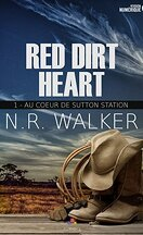 Red Dirt Heart, Tome 1 : Au cœur de Sutton Station