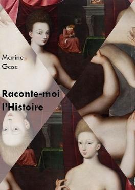 Couverture du livre : Raconte-moi l'Histoire, tome 1