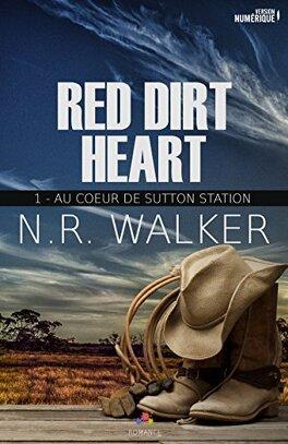 Couverture du livre : Red Dirt Heart, Tome 1 : Au cœur de Sutton Station