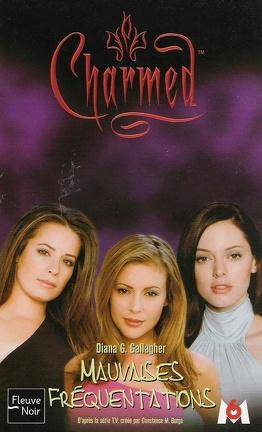 Couverture du livre : Charmed, Tome 15 : Mauvaises Fréquentations
