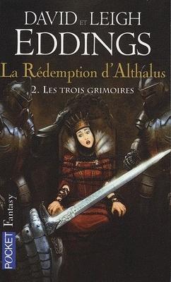Couverture de La Rédemption d'Althalus, tome 2 : Les trois grimoires