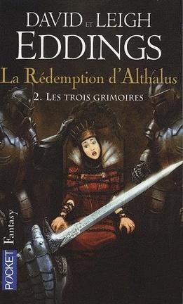 Couverture du livre : La Rédemption d'Althalus, tome 2 : Les trois grimoires