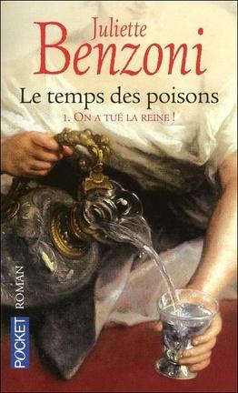 Couverture du livre : Le temps des poisons, Tome 1 : On a tué la reine !