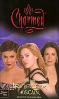 Charmed, tome 29 : Les berceaux musicaux