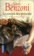 Le temps des poisons, Tome 1 : On a tué la reine !