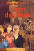 Les Manuscrits d'Elfaïss, tome 2 : L'Opéra des fous