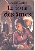 Les Manuscrits d'Elfaïss, tome 3 : Le Festin des âmes