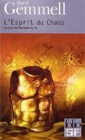 Le Lion de Macédoine, tome 4/4 : L'Esprit du chaos