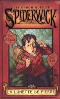Les Chroniques de Spiderwick, Tome 2 : La Lunette de Pierre