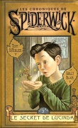 Les chroniques de Spiderwick, Tome 3 : Le Secret de Lucinda
