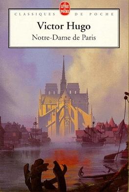 Notre-Dame de Paris - Livre de Victor Hugo