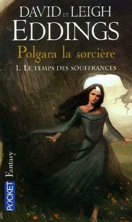 Couverture du livre : Polgara la sorcière, tome 1 : Le temps des souffrances
