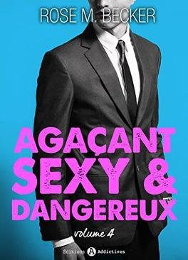 Couverture du livre : Agaçant, sexy et dangereux, Tome 4