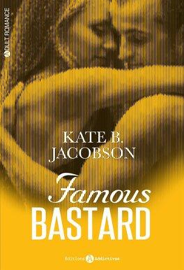 Couverture du livre : Famous Bastard, l'intégrale: Tome 1