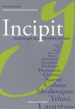 Couverture du livre : Incipit - Anthologie Des Premières Phrases