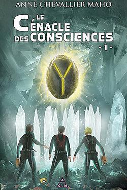 Couverture du livre : Le cénacle des consciences, tome 1