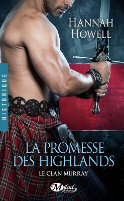Couverture de Le Clan Murray, Tome 1 : La Promesse des Highlands