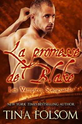 Couverture du livre : Les Vampires Scanguards, Tome 11 : La Promesse de Blake