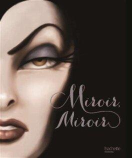 Couverture du livre : Miroir, miroir