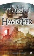 Havrefer, tome 2 : La Couronne Brisée