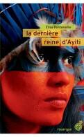 La dernière reine d'Ayiti
