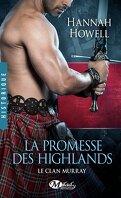 Le Clan Murray, Tome 1 : La Promesse des Highlands