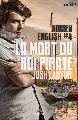 Couverture du livre : Adrien English, tome 4 : La Mort du Roi Pirate